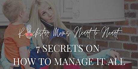 Rockstar Moms Heart to Heart: 7 Secret in how to mange it all tickets