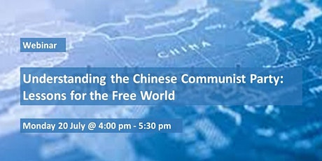Understanding the Chinese Communist Party: Lessons for the Free World tickets