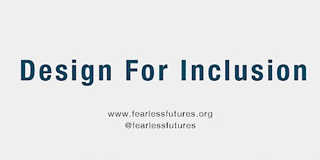 Design for Inclusion 5th-9th October 2020 (Virtual) tickets