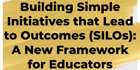 Building SILOs in Higher Education: A new framework for educators tickets