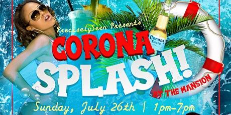 Corona Splash (At The Mansion) tickets