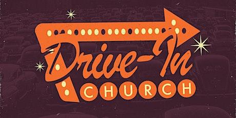 DRIVE -IN CHURCH tickets