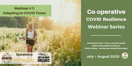 Adapting to COVID: Co-op Covid Resilience Webinar #1 tickets