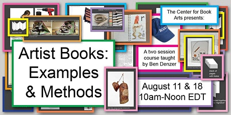 Artist Books: Examples & Methods, Online Workshop with Ben Denzer tickets