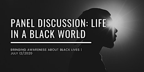 Panel Discussion: Life in a Black World tickets