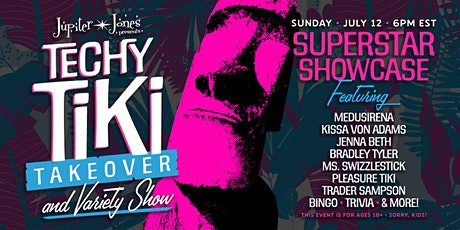 Techy Tiki Takeover & Variety Show - Summertime Superstar Showcase tickets