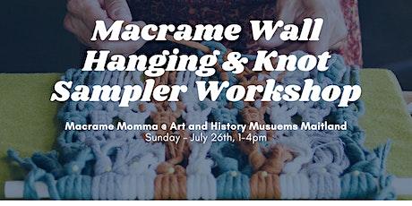 Macrame Sampler - Wall Hanging Workshop tickets