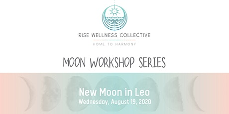 Moon Series: New Moon in Leo Virtual Workshop tickets