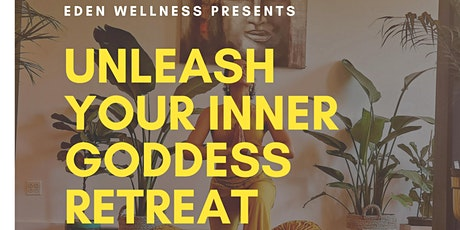 Unleash Your Inner Goddess tickets