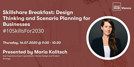 Skillshare Breakfast: Design Thinking and Scenario Planning for Businesses Tickets