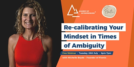 Re-calibrating Your Mindset in Times of Ambiguity tickets