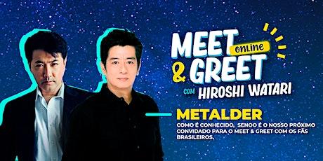 Meet & Greet online Hiroshi Watari - Sessão Especial Metalder ingressos
