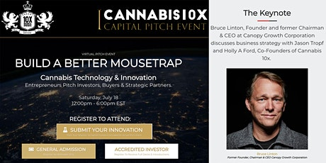 Cannabis10x Virtual Capital Pitch Event - Technology & Innovation - Build A Better Mousetrap tickets