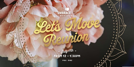 Let's Move Reunion- Embrace You Movement tickets