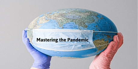 Mastering the Pandemic - Finding Success Amid the Chaos - Session 1 tickets