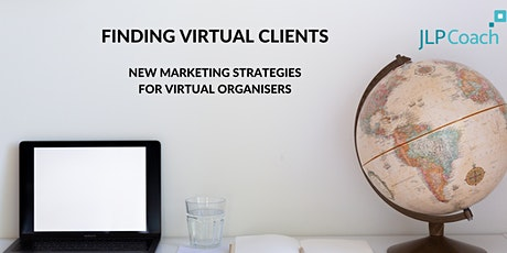 Finding Virtual Clients: marketing strategies for virtual organisers tickets