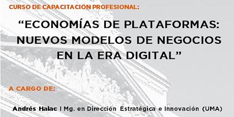 Economías de Plataformas: nuevos modelos de negocios  en la era digital entradas