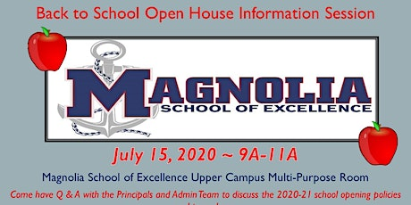 Magnolia School of Excellence K-12  Back to School Open House Information tickets