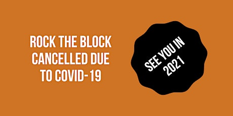 Rock the Block Cancelled for 2020 tickets