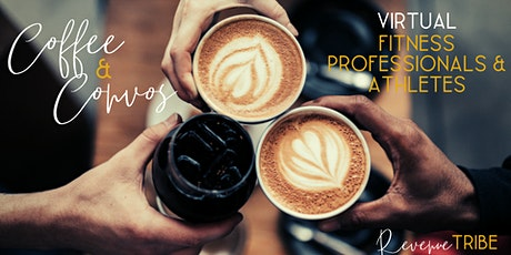 Virtual Coffee & Convos: Fitness Professionals + Athletes tickets