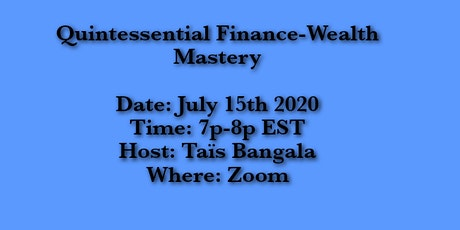 Quintessential Finance- Wealth Mastery tickets