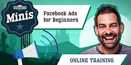 Facebook Ads Course - Getting More Sales from Facebook Adverts - Oct 2020 tickets