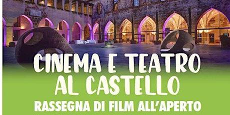 E..STATE A CASSANO  CINEMA AL CASTELLO -FILM  FUORI MENU' € 5 (IN LOCO) biglietti