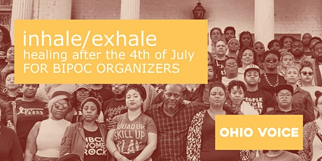 Inhale/Exhale - healing after July 4th for Indigenous and Black organizers tickets