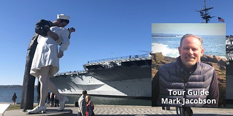 History and Sites of San Diego's Embarcadero: Live Virtual Walking Tour boletos
