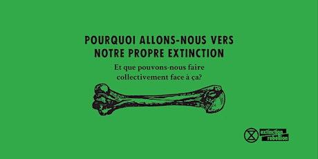 Conférence Heading For Extinction billets