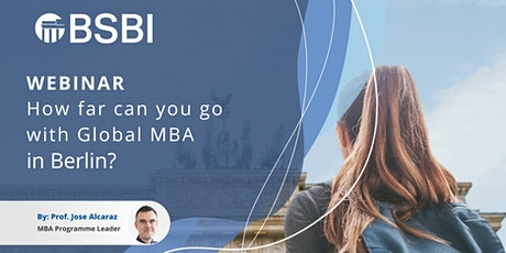 Webinar: How far you can get with a Global MBA in Berlin? Tickets