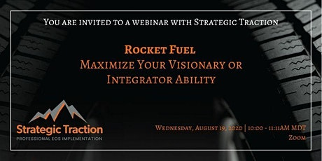 Rocket Fuel – Maximize Your Visionary or Integrator Ability tickets