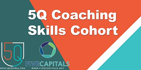 5Q Coaching Skills Cohort tickets