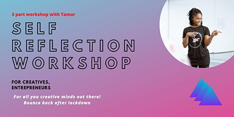 Self Reflection Workshop for Creatives tickets