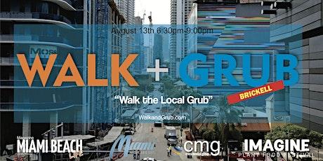 Walk and Grub Brickell tickets