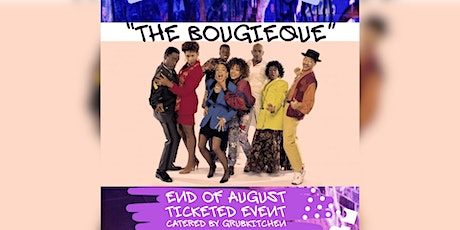 GRUBKITCHEN PRESENTS THE BOUGIEQUE tickets