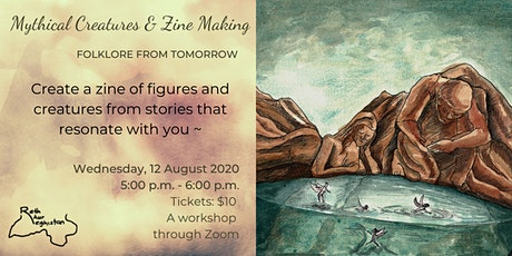 Folklore From Tomorrow: Mythical Creatures & Zine-Making tickets