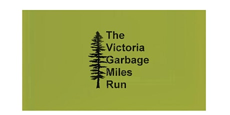 The Victoria Garbage Miles Run tickets