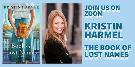 Zoom Event: Author Kristin Harmel, The Book of Lost Names tickets
