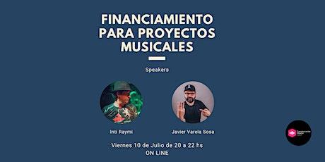 Financiamiento para proyectos musicales. entradas