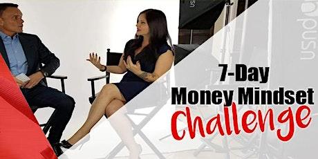 FREE 7- Day Money Mindset Challenge tickets