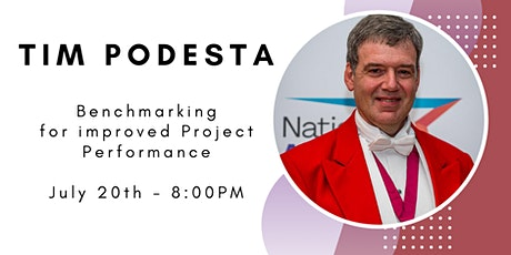 Benchmarking - for improved Project Performance by Tim Podesta tickets