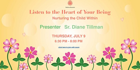 Listen to the Heart of Your Being (Nurturing the Child Within) tickets