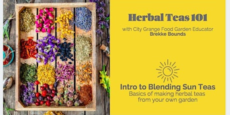 Intro To Blending Herbal Sun Teas- ONLINE Class tickets