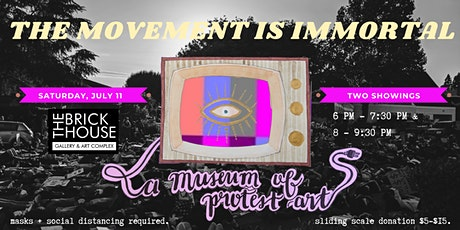 The Movement is Immortal: A Museum of Protest Art tickets