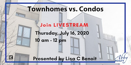Townhomes Vs. Condos tickets