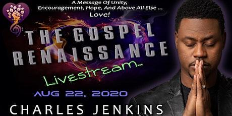 THE GOSPEL RENAISSANCE LIVESTREAM tickets