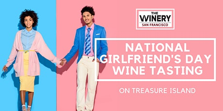 National Girlfriend's Day Wine Tasting tickets
