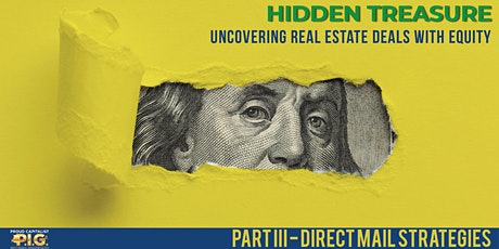 Hidden Treasure: Direct Mail Strategies for Finding Deals tickets