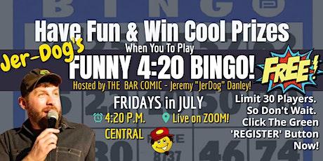 The Fryday Funny 420 Bingo Show! tickets